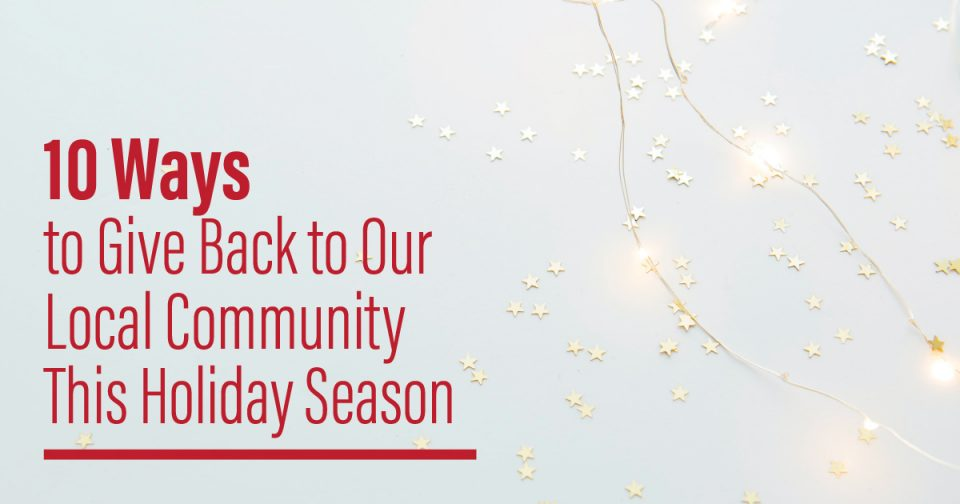 10 Ways to Give Back to Our Community